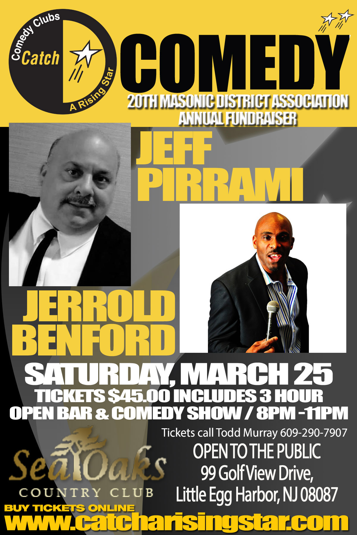 Jeff Pirrami and Jerrold Benford / For tickets call Todd Murray 609-290-7907